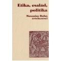 Etika, család, politika