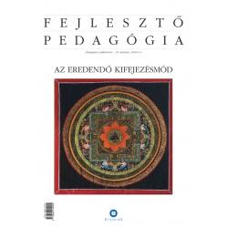 FEJLESZTŐ PEDAGÓGIA 2018/4-6