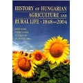 History of Hungarian Agriculture and Rural life 1848–2004