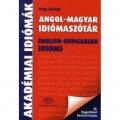 Angol-magyar idiómaszótár - Függelékkel bővített kiadás