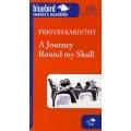 A Journey Round my Skull - Utazás a koponyám körül - B2 szint