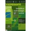 Eszperantó-magyar tematikus nyelvvizsgaszótár - A1, A2, B1, B2