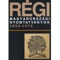 Régi magyarországi nyomtatványok 1656-1670. - 4. kötet