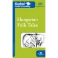 Hungarian Folk Tales - Magyar népmesék - A2 szint