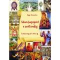 Nagy Alexandra: Ádám kapujától a Zsoltárokig   Érdekességek A-tól Z-ig