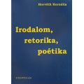 Irodalom, retorika, poétika