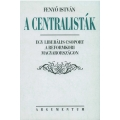 A centralisták