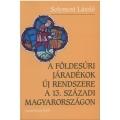 A főldesúri járadékok új rendszere a 13. századi Magyarországon