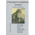A Baumgarten-alapítvány ünnepei