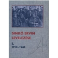 Sinkó Ervin levelezése I.