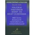 Politikai hisztériák Közép- és Kelet-Európában