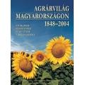 Agrárvilág Magyarországon 1848–2004