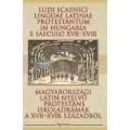 Magyarországi latin nyelvű protestáns iskoladámák a XVII-XVIII. századból