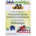 Ip.20 A beszédészlelés fejlesztése óvodásoknál és kisiskolásoknál - Játékkatalógus