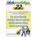 Ip.22 Egy pályaválasztási érettséget fejlesztő módszer alkalmazásának néhány iskolai tapasztalatáról