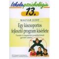 Ip.13 Egy kiscsoportos fejlesztő program kísérlete