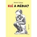 Kié a média?
