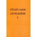 Fülep Lajos levelezése I.