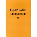 Fülep Lajos levelezése II.