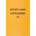 Fülep Lajos levelezése III.