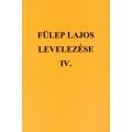 Fülep Lajos levelezése IV.