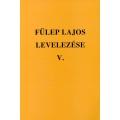 Fülep Lajos levelezése V.