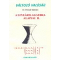 A lineáris algebra alapjai II.