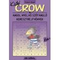 CROW Kids 1 - 250 szóval
