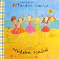 Tündéri Lonka: Végtelen Vakáció