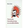 Nietzsche Zarathustája az ezredfordulón