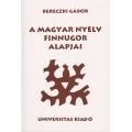A magyar nyelv finnugor alapjai