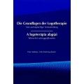 A logoterápia alapjai / Die Grundlagen der Logotherapie