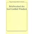 Briefwechsel des Karl Gottlieb Windisch